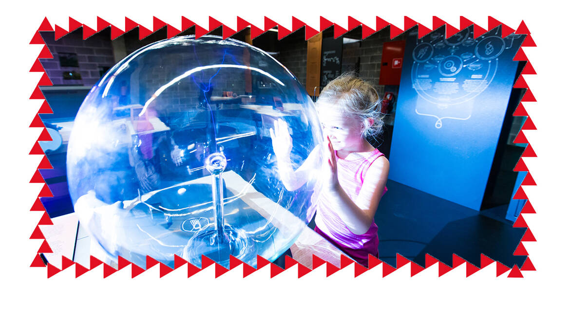 Science, exhibits and fun!